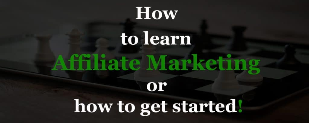How-to-learn-affiliate-marketing-or-how-to-get-started