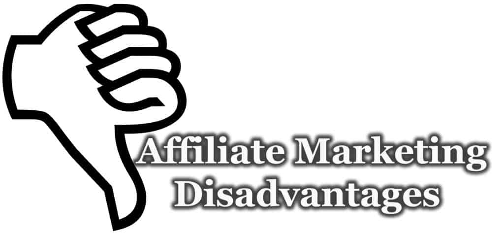 What-are-the-Disadvantages-of-Affiliate-Marketing