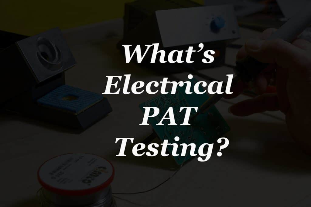 Pat-testing-luton-what-is-electrical-pat-testing?